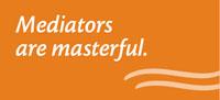 Mediators are masterful